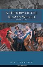 A history of the Roman world from 753 to 146 B.C.