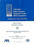1999 IEEE Radio Frequency Integrated Circuits (RFIC) Symposium digest of papers