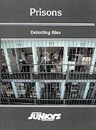 Prisons : detecting bias