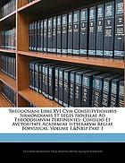 Theodosiani libri XVI : cum Constitutionibus Sirmondianis et Leges novellae ad Theodosianum pertinentes