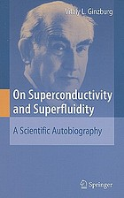 On superconductivity and superfluidity : a scientific autobiography