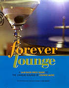 Forever lounge : a laid-back price guide to the languid sounds of lounge music
