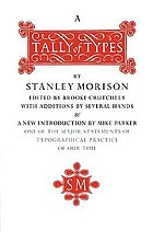 A tally of types : with additions by several hands ; and with a new introduction by Mike Parker