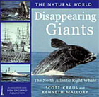 Disappearing giants : the North Atlantic right whale