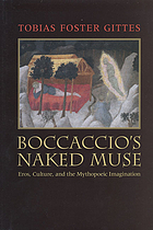 Boccaccio's naked muse : eros, culture, and the mythopoeic imagination