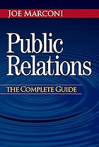 Public relations : the complete guide