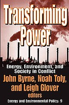 Transforming power : energy, environment, and society in conflict