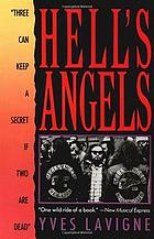 "Hell's Angels : ""three can keep a secret if two are dead""Hell's angels"