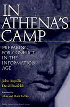 In Athena's camp : preparing for conflict in the information age