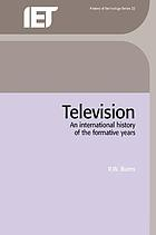 Television : an international history of the formative years