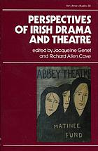 Perspectives of Irish drama and theatre
