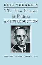 The new science of politics, an introduction