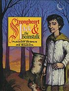 Strongheart Jack & the beanstalk