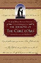 The sermons of the Curé of Ars