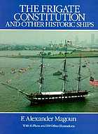 The frigate Constitution and other historic ships