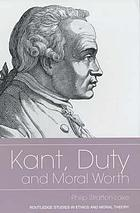 Kant, duty, and moral worth