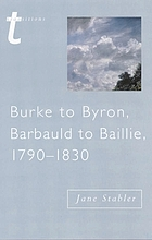 Burke to Byron, Barbauld to Baillie, 1790-1830