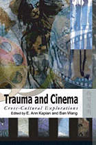 Trauma and cinema : cross-cultural explorations