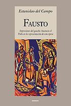 Fausto; impressiones del gaucho Anastasio el Pollo en la representación de esta opera