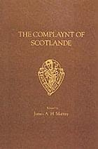 The complaynt of Scotlande wyth ane exortatione to the thre estaits to be vigilante in the deffens of their public veil. 1549. With an appendix of contemporary English tracts, viz. The just declaration of Henry VIII (1542), the exortacion of James Harrysone, Scottisheman (1547), the epistle of the Lord Protector Somerset (1548), the epitome of Nicholas Bodrugan alias Adams (1548)