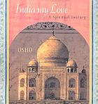 India my love : a spiritual journey