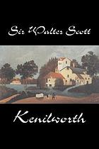 Kenilworth. With a port, of the author, pictures, of contemporary scenes and drawings reproduced from early editions together with an introd. and captions