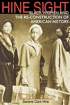 Hine sight : Black women and the re-construction of American history
