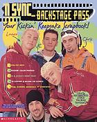 'N Sync, backstage pass : your kickin' keepsake scrapbook!