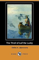 The thrall of Leif the Lucky, a story of Viking days