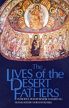 The lives of the Desert Fathers : the Historia monachorum in Aegypto