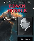 Edwin Hubble : discoverer of galaxies