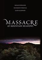 Massacre at Mountain Meadows an American tragedy