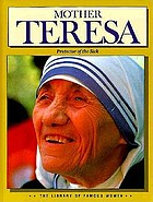 Mother Teresa : protector of the sick