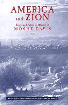 America and Zion : essays and papers in memory of Moshe Davis