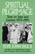 Spiritual pilgrimage : texts on Jews and Judaism, 1979-1995