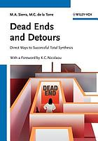 Dead ends and detours : direct ways to successful total synthesis