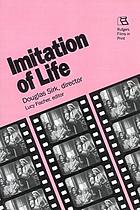 Imitation of life : Douglas Sirk, director