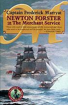 Newton Forster, or, The merchant service