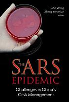 The SARS epidemic challenges to China's crisis management