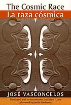 The cosmic race : a bilingual edition