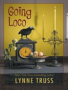Going loco : a comedy of terrors