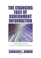 The changing face of government information : providing access in the twenty-first century
