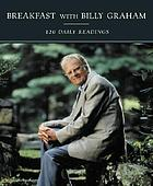 Breakfast with Billy Graham : 120 daily readings