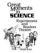 Great moments in science : experiments and readers theatre