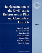 Implementation of the Civil Justice Reform Act in pilot and comparison districts
