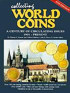 Collecting world coins : a century of circulating issues, 1901-present