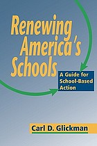 Renewing America's schools : a guide for school-based action