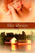 Like always : a novel