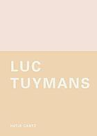 Luc Tuymans : the arena