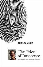 Shirley McKie : the price of innocence
